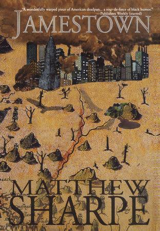 Jamestown by Matthew Sharpe