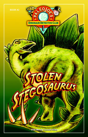 Stolen Stegosaurus by PaleoJoe and Wendy Caszatt-Allen