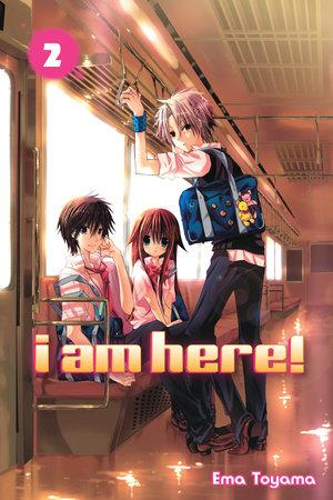 I Am Here! 2 by Ema Toyama