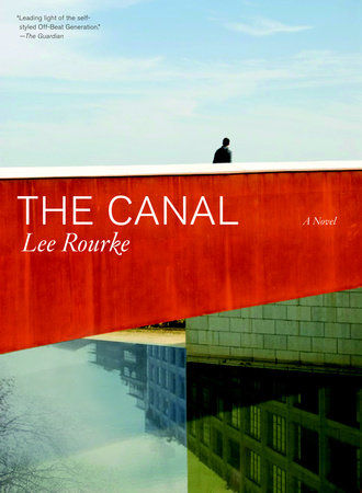 The Canal by Lee Rourke