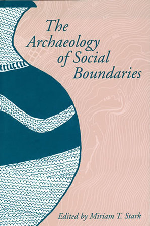 The Archaeology of Social Boundaries by