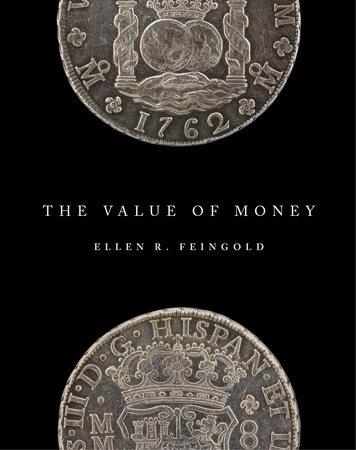 The Value of Money by Ellen R. Feingold