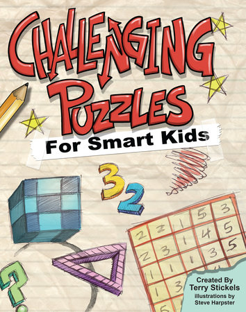 Challenging Puzzles for Smart Kids by Terry Stickels