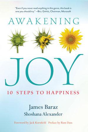 Awakening Joy by James Baraz and Shoshana Alexander