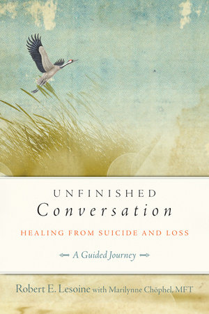 Unfinished Conversation by Robert Lesoine and Marilynne Chophel