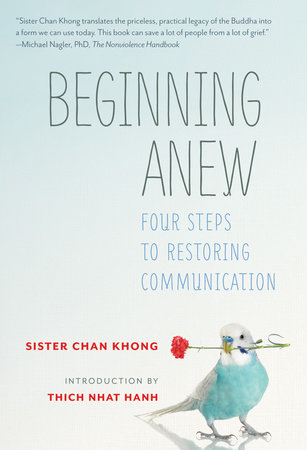 Beginning Anew by Sister Chan Khong