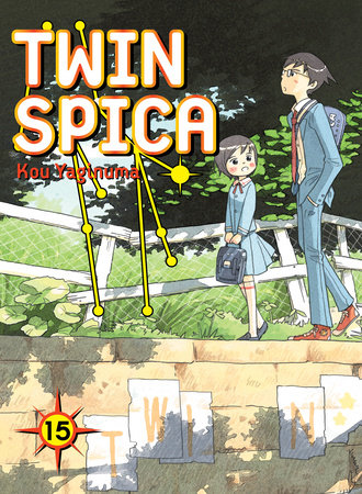 Twin Spica, Volume 15 by Kou Yaginuma