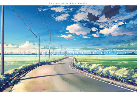 A Sky Longing for Memories by Makoto Shinkai