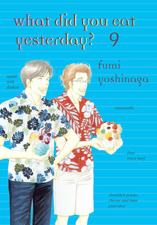 What Did You Eat Yesterday?, Volume 9 by Fumi Yoshinaga