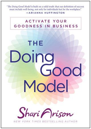 The Doing Good Model by Shari Arison