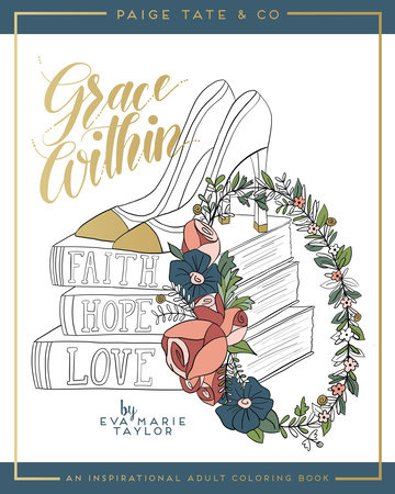 Grace Within: An Inspirational Adult Coloring Book by