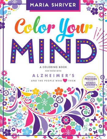 Color Your Mind by Maria Shriver