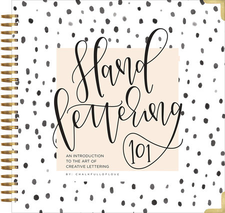 Hand Lettering 101 by Chalkfulloflove