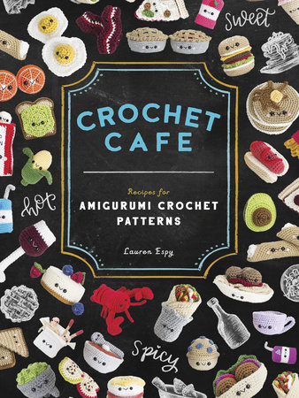 Crochet Cafe by Lauren Espy