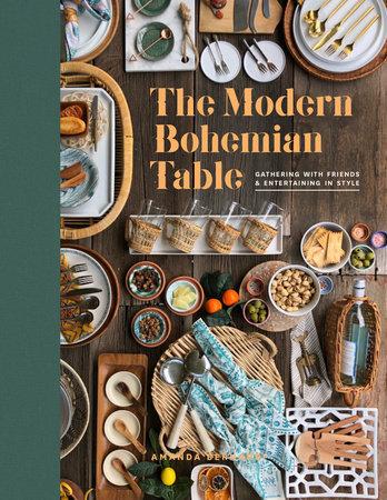 The Modern Bohemian Table by Amanda Bernardi