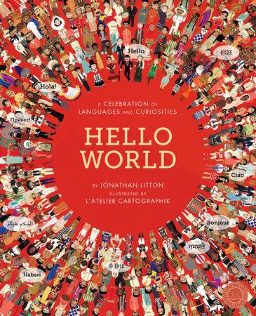 Hello World by Jonathan Litton
