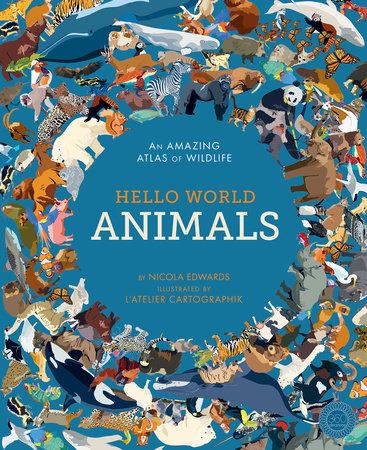 Hello World: Animals by Nicola Edwards