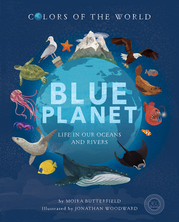 Blue Planet by Moira Butterfield