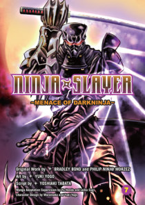 Ninja Slayer, Part 7: Menace of Darkninja