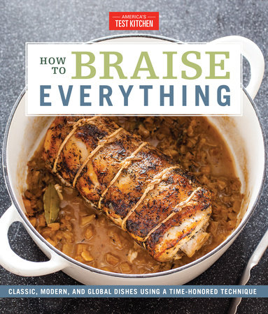 How to Braise Everything by