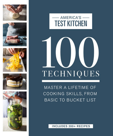 100 Techniques by America's Test Kitchen