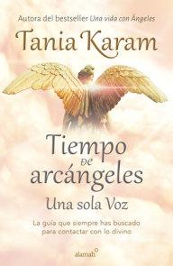 Tiempo de arcángeles / The Time of Archangels