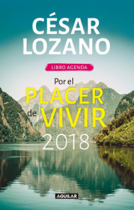 Libro agenda. Por el placer de vivir 2018 / For the Pleasure of Living 2018