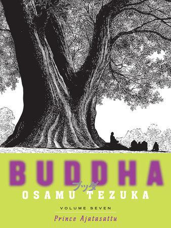 Buddha, Volume 7: Prince Ajatasattu