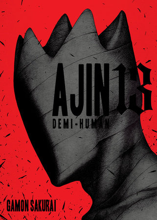 Ajin, Volume 13 by Gamon Sakurai