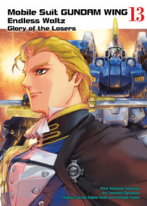 Mobile Suit Gundam WING, volume 13