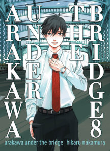 Arakawa Under the Bridge, 8