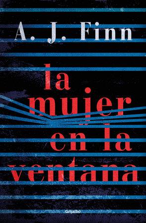 La mujer en la ventana / The Woman in the Window by A.J. Finn