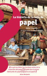 La historia de la hoja de papel / The History of the Sheet of Paper