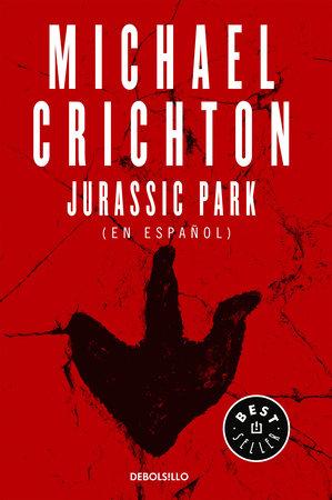 Jurassic Park (Spanish Edition) by Michael Crichton