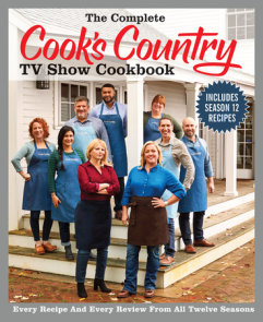 The Complete Cook's Country TV Show Cookbook Season 12