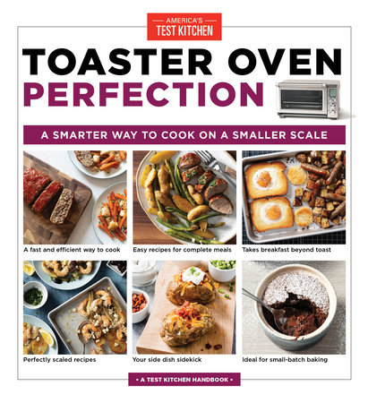 Toaster Oven Perfection by America's Test Kitchen
