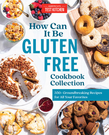 How Can It Be Gluten Free Cookbook Collection by America's Test Kitchen