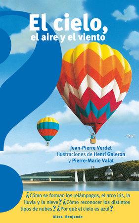 El cielo, el aire y el viento / The Sky, the Air, and the Wind by Jean Pierre Verdet