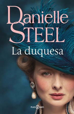 La duquesa / The Duchess by Danielle Steel