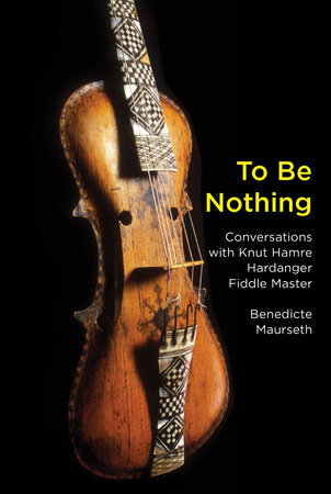 To Be Nothing by Benedicte Maurseth
