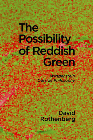 The Possibility of Reddish Green by David Rothenberg