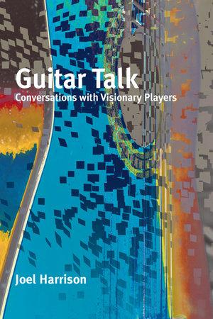 Guitar Talk by Joel Harrison