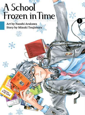 A School Frozen in Time, volume 1 by Mizuki Tsujimura