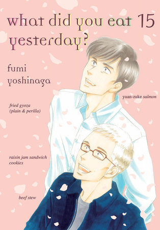 What Did You Eat Yesterday?, volume 15 by Fumi Yoshinaga