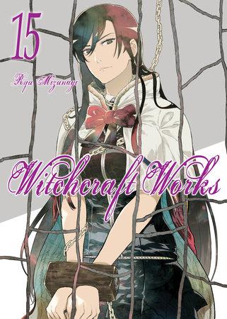 Witchcraft Works, Volume 15 by Ryu Mizunagi