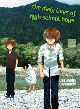 The Daily Lives of High School Boys, volume 4 by Yasunobu Yamauchi