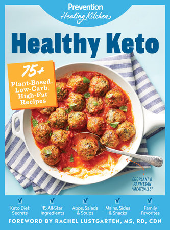 Healthy Keto: Prevention Healing Kitchen