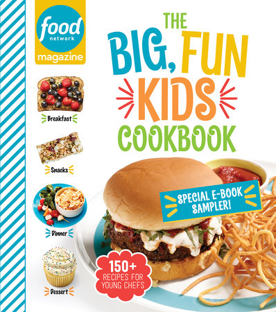 Food Network Magazine The Big, Fun Kids Cookbook Sampler by