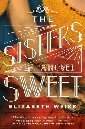 The Sisters Sweet by Elizabeth Weiss