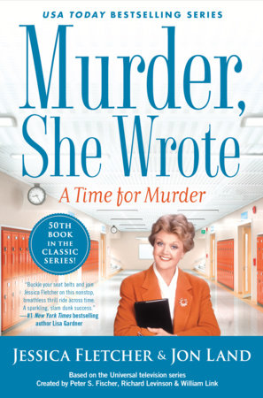 Murder, She Wrote: A Time for Murder by Jessica Fletcher,Jon Land